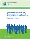 Provider- and Practice-Level Competencies for Integrated Behavioral Health in Primary Care publication cover